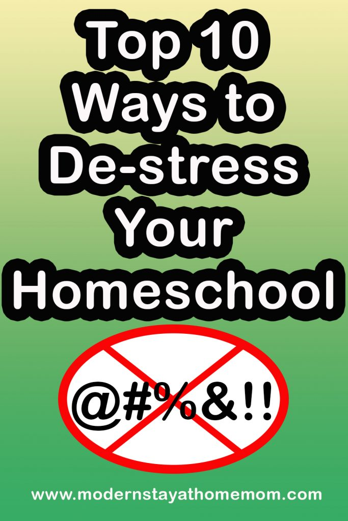 Top 10 Ways to De-stress your homeschool