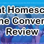 Great Homeschool Online Convention Review