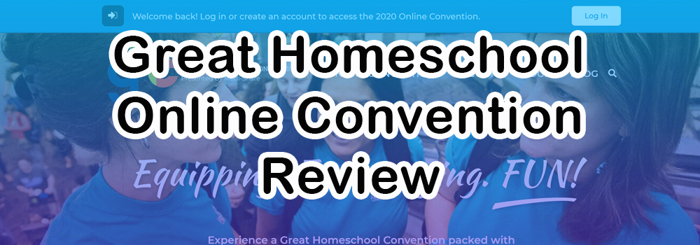Great Homeschool Online Convention Review Banner
