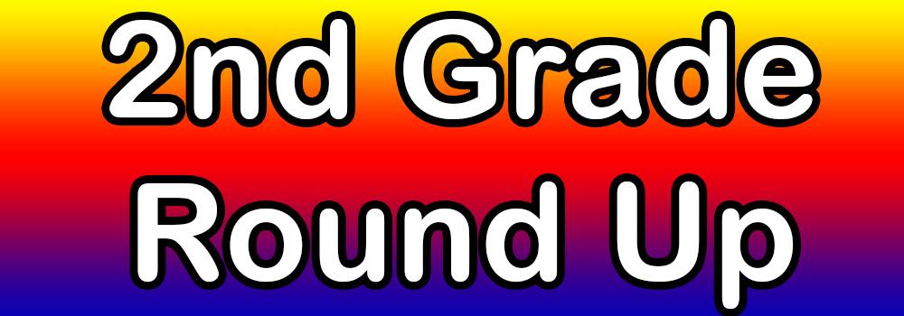 2nd Grade Round Up